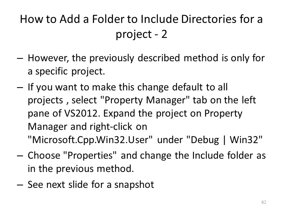 How to Add a Folder to Include Directories for a project - 2 – However, the previously described method is only for a specific project.