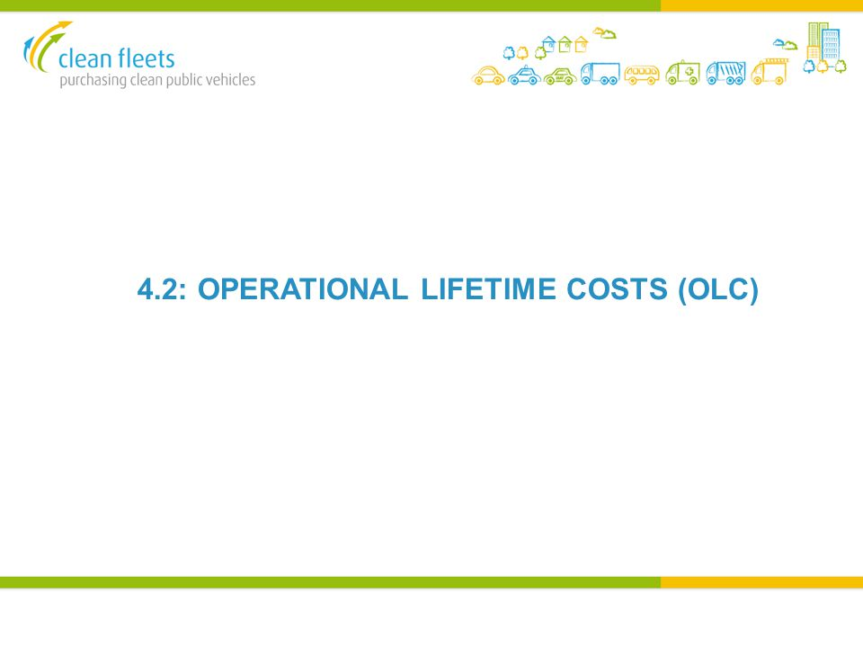 4.2: OPERATIONAL LIFETIME COSTS (OLC)