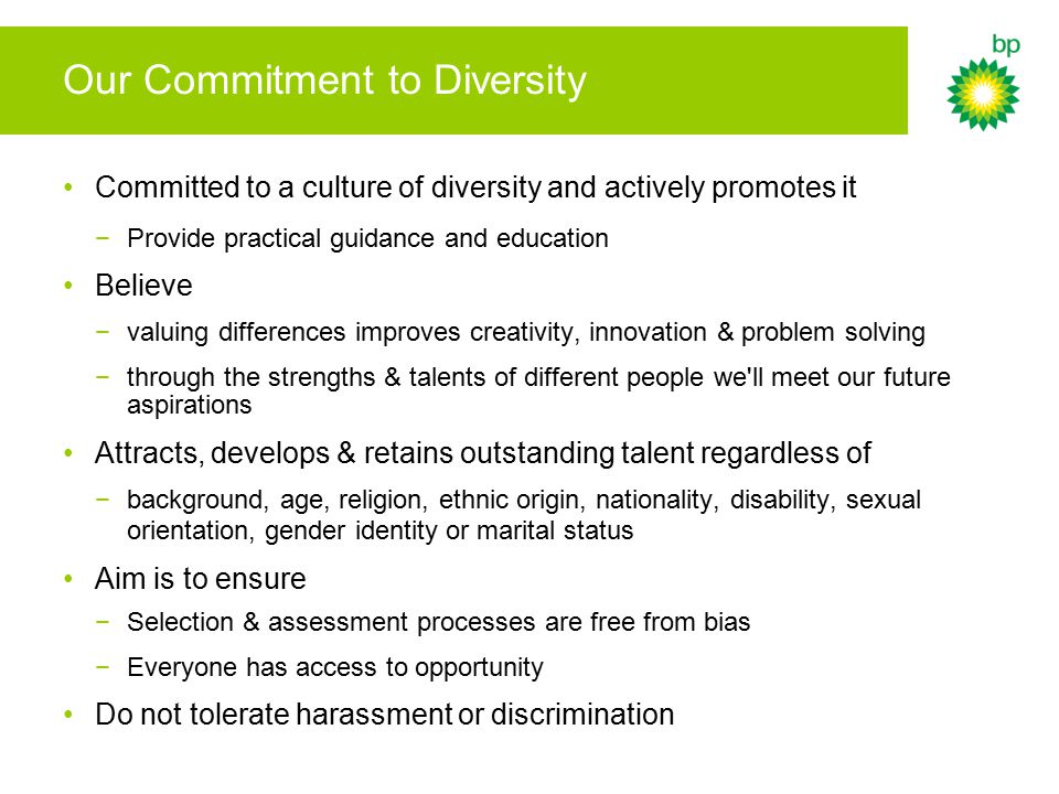 Our Commitment to Diversity Committed to a culture of diversity and actively promotes it −Provide practical guidance and education Believe −valuing di