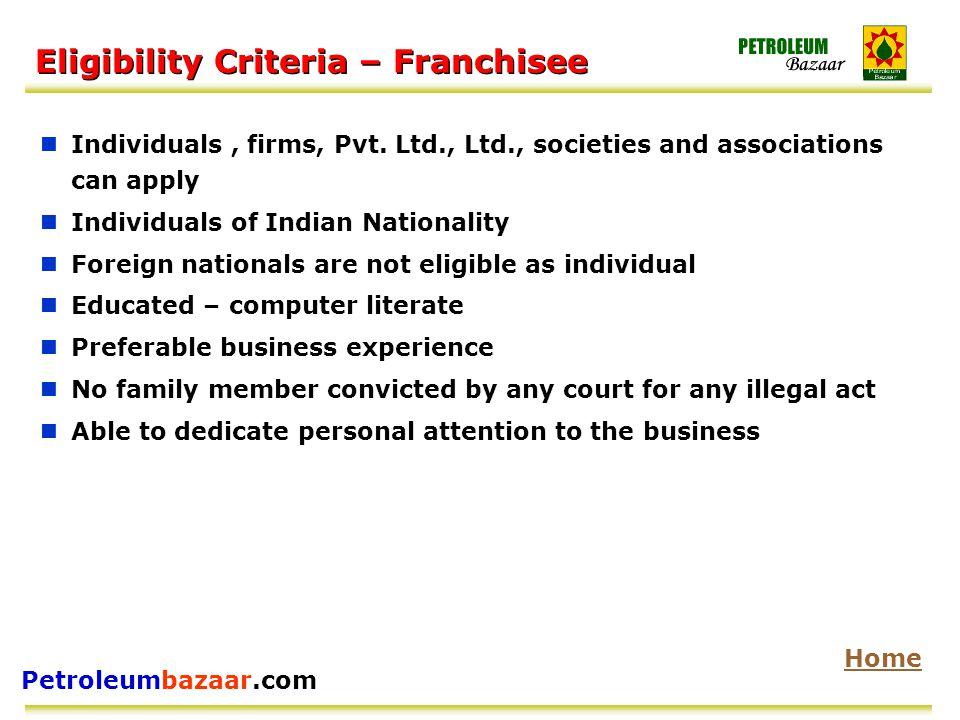 Petroleumbazaar.com Eligibility Criteria – Franchisee Individuals, firms, Pvt.