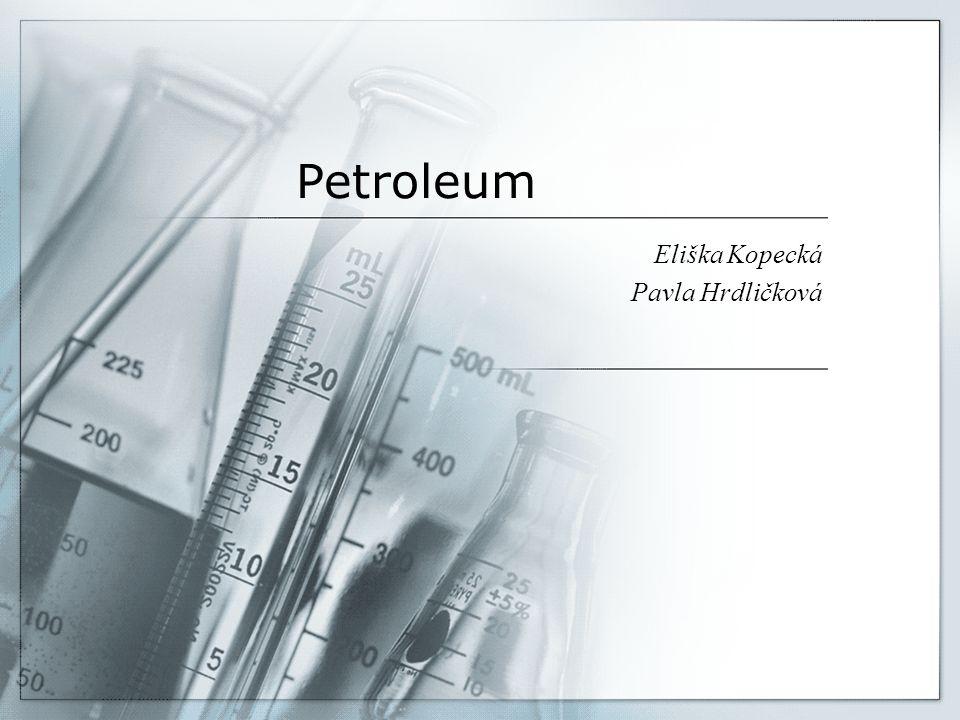 Petroleum Eliška Kopecká Pavla Hrdličková