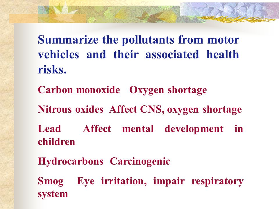 Summarize the pollutants from motor vehicles and their associated health risks.