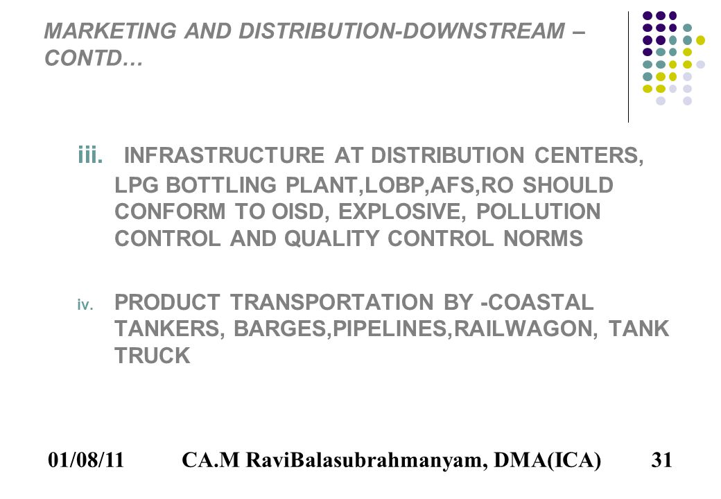 01/08/1131 MARKETING AND DISTRIBUTION-DOWNSTREAM – CONTD… iii.