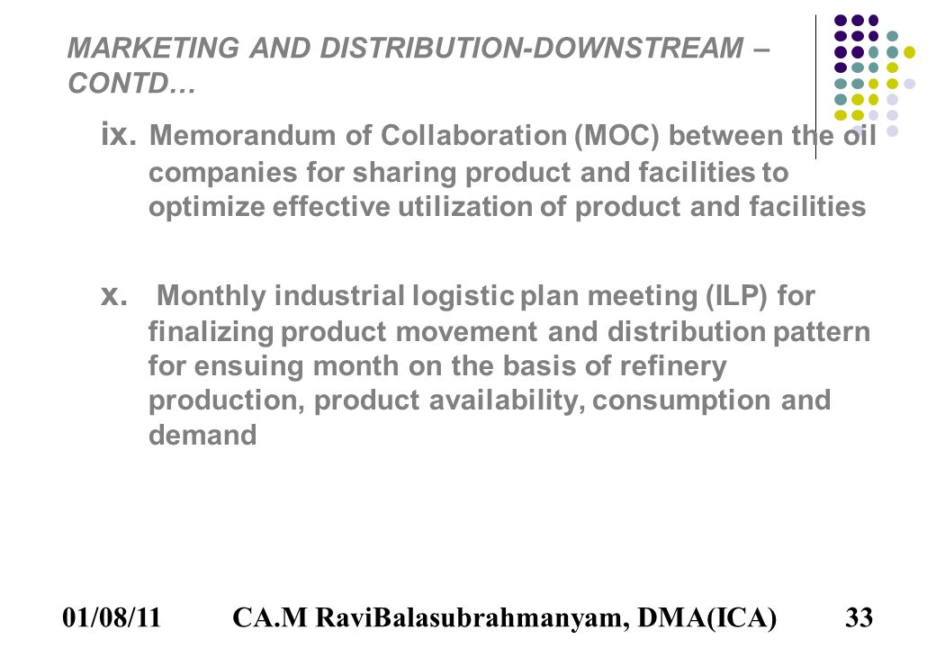 01/08/1133 MARKETING AND DISTRIBUTION-DOWNSTREAM – CONTD… ix.