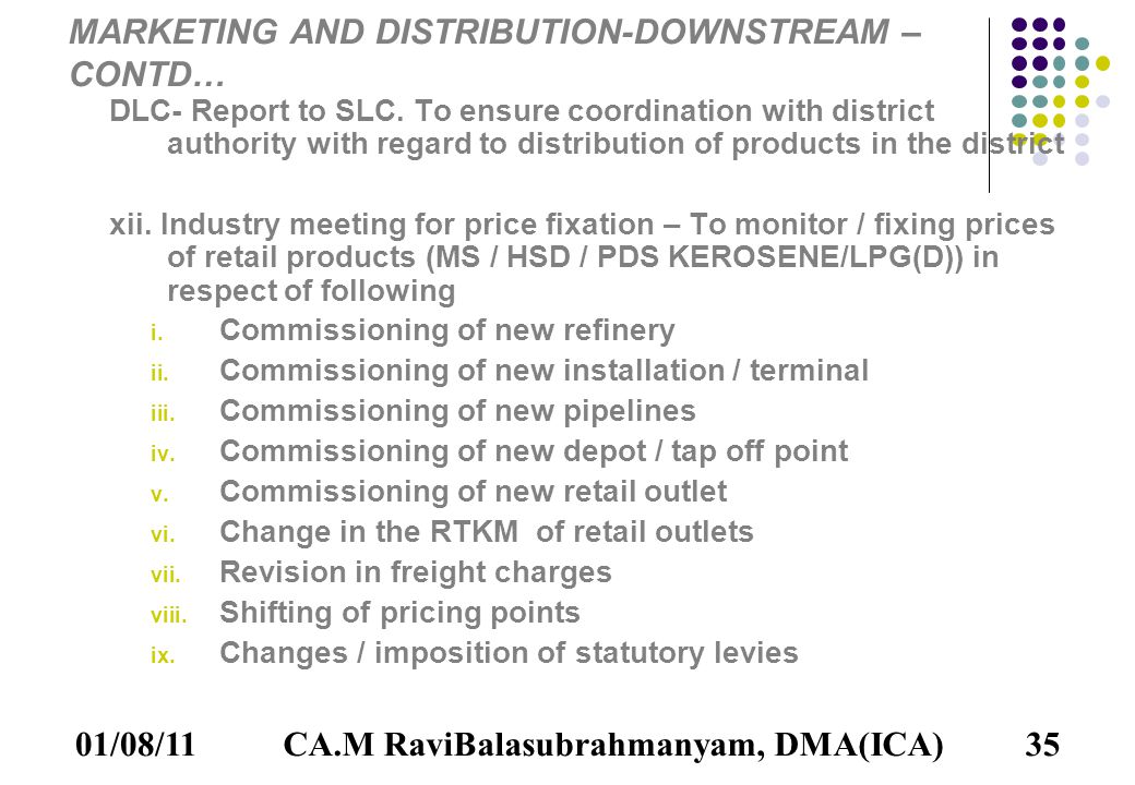 01/08/1135 MARKETING AND DISTRIBUTION-DOWNSTREAM – CONTD… DLC- Report to SLC.