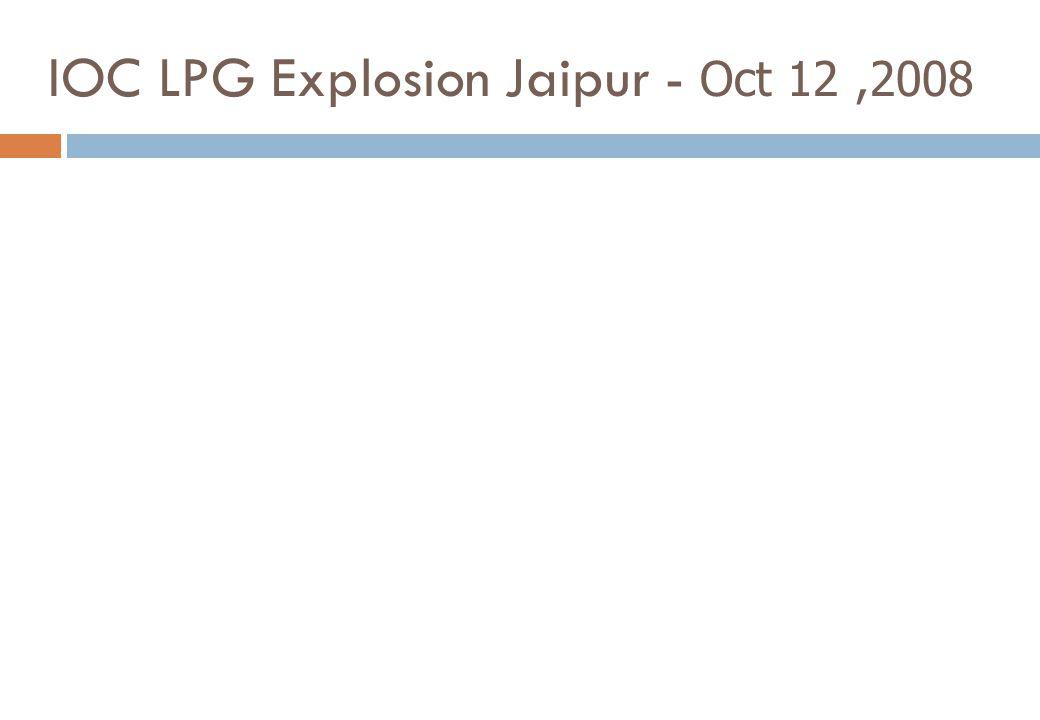 IOC LPG Explosion Jaipur - Oct 12,2008