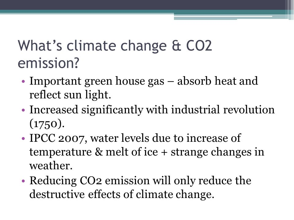 What's climate change & CO2 emission.