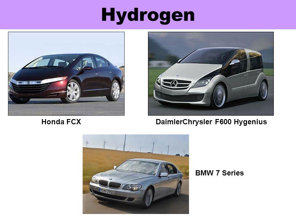 Hydrogen London bus running on H 2 Honda FCXDaimlerChrysler F600 Hygenius BMW 7 Series