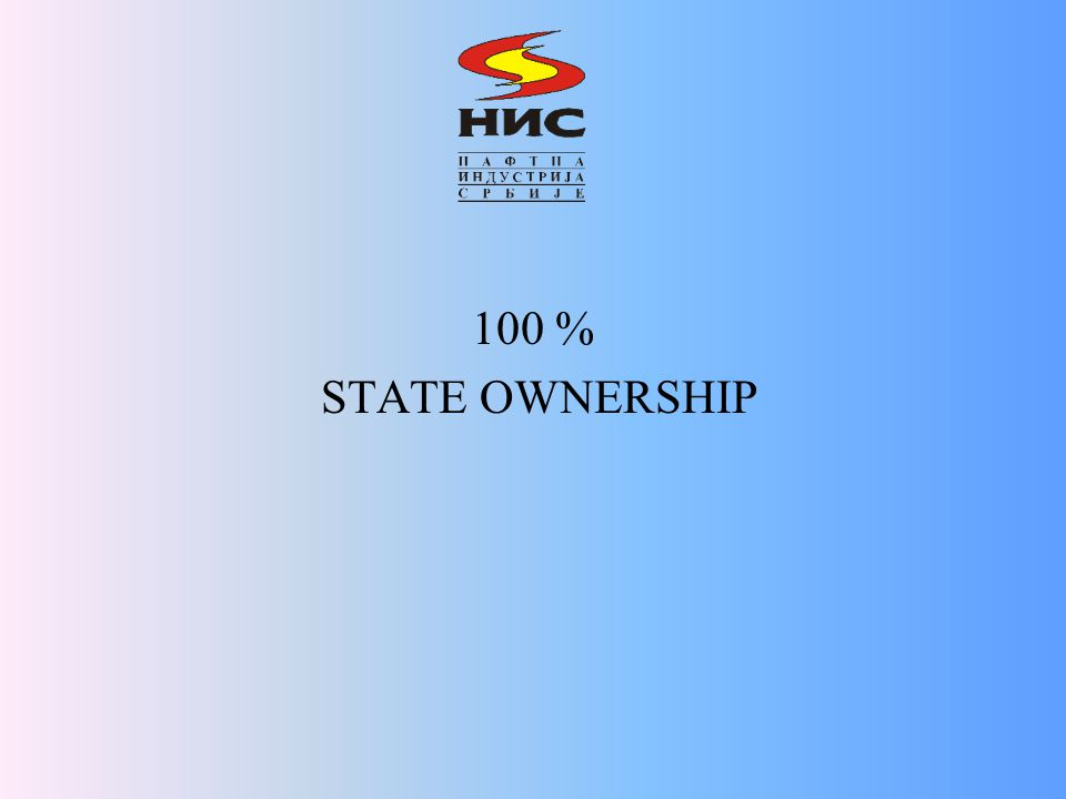 100 % STATE OWNERSHIP