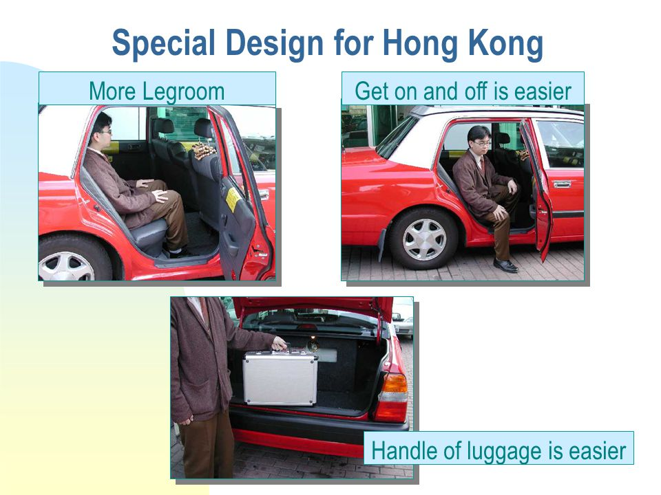 Special Design for Hong Kong More Legroom Handle of luggage is easier Get on and off is easier
