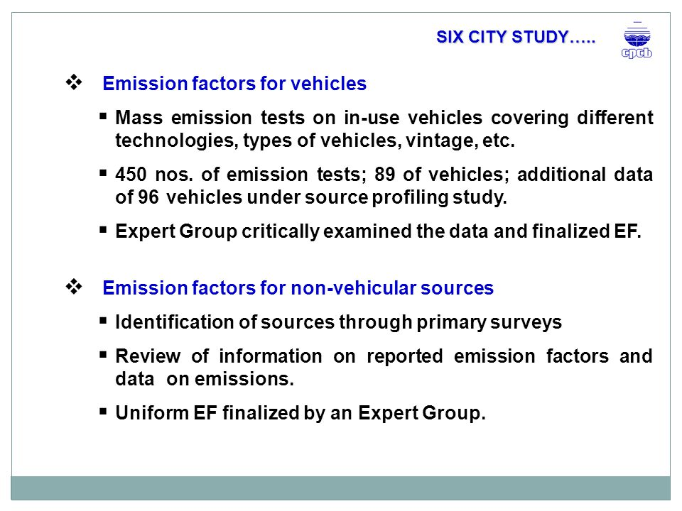  Emission factors for vehicles  Mass emission tests on in-use vehicles covering different technologies, types of vehicles, vintage, etc.
