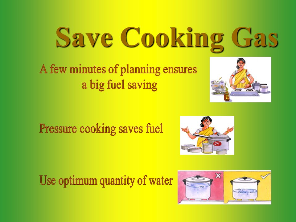 Save Cooking Gas
