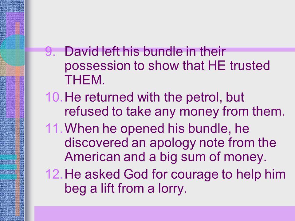 13.David got a lift from a man called Angelo.
