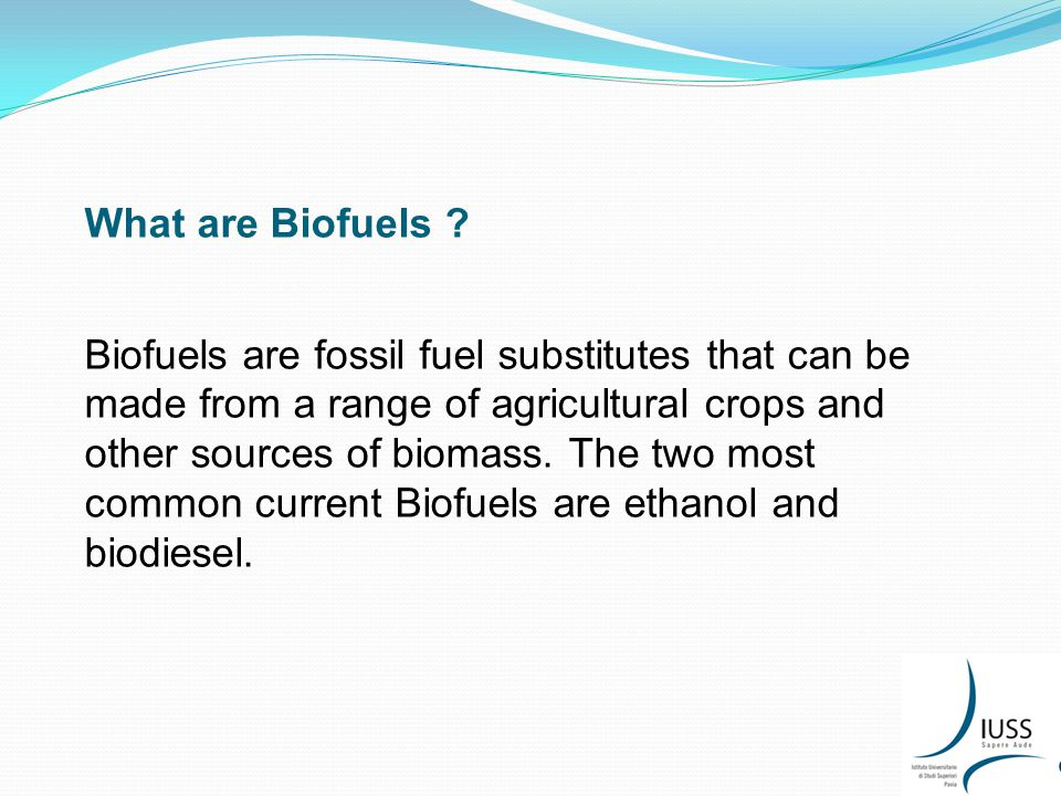 What are Biofuels .