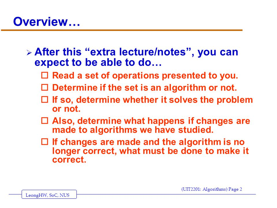 LeongHW, SoC, NUS (UIT2201: Algorithms) Page 33 A SECOND ATTEMPT AT A SOLUTION TO THE TELEPHONE SEARCH PROBLEM 1.
