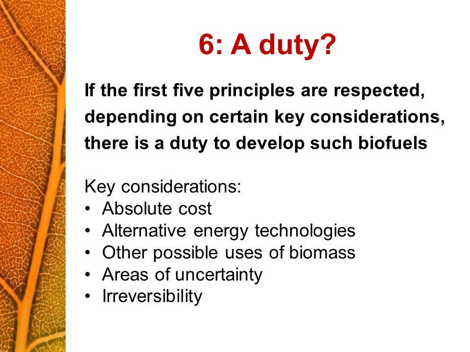 6: A duty.