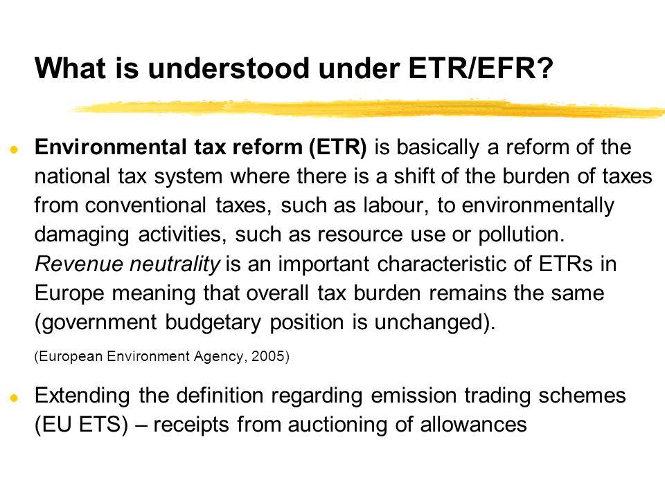 What is understood under ETR/EFR.