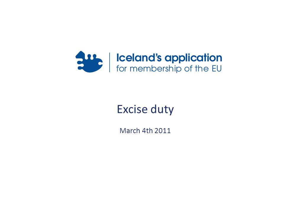 Excise duty March 4th 2011