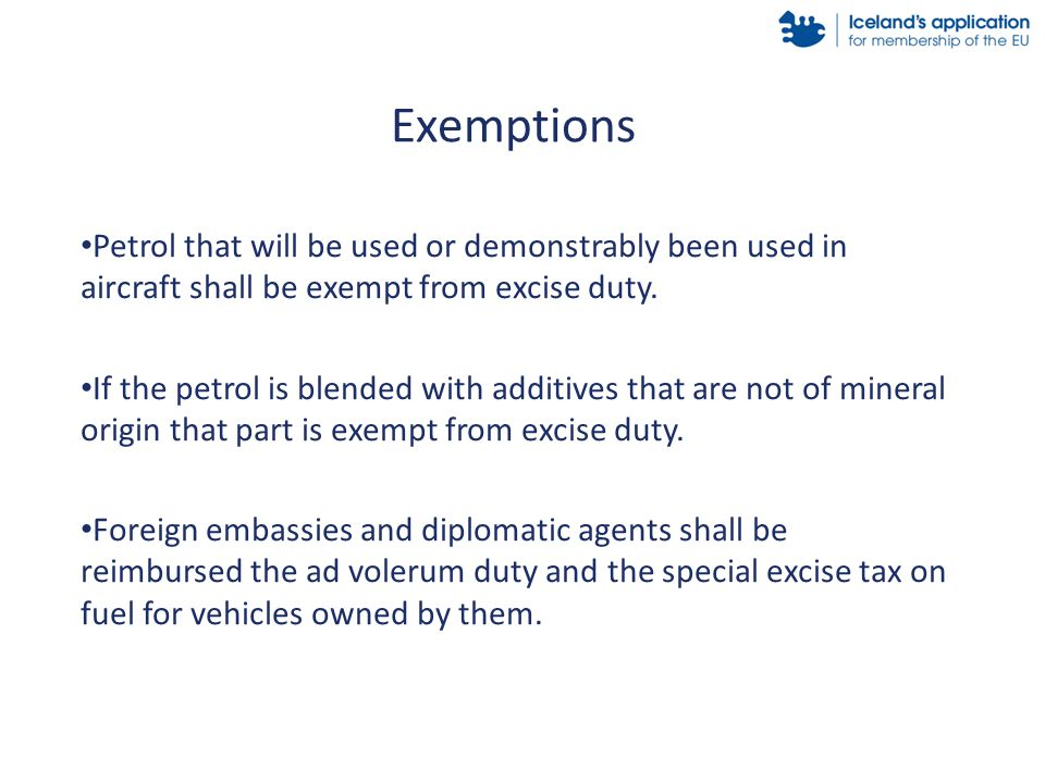 Petrol that will be used or demonstrably been used in aircraft shall be exempt from excise duty.