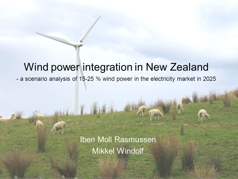 Wind power integration in New Zealand - a scenario analysis of 15-25 % wind power in the electricity market in 2025 Iben Moll Rasmussen Mikkel Windolf