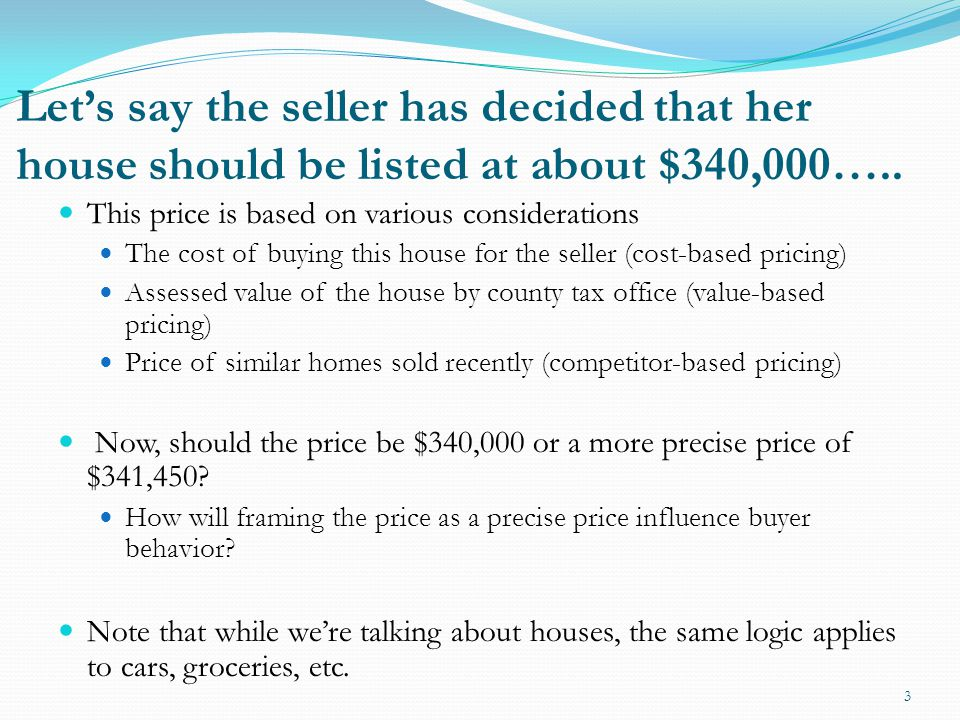 How will a buyer respond when she see a precise price of $341,450.
