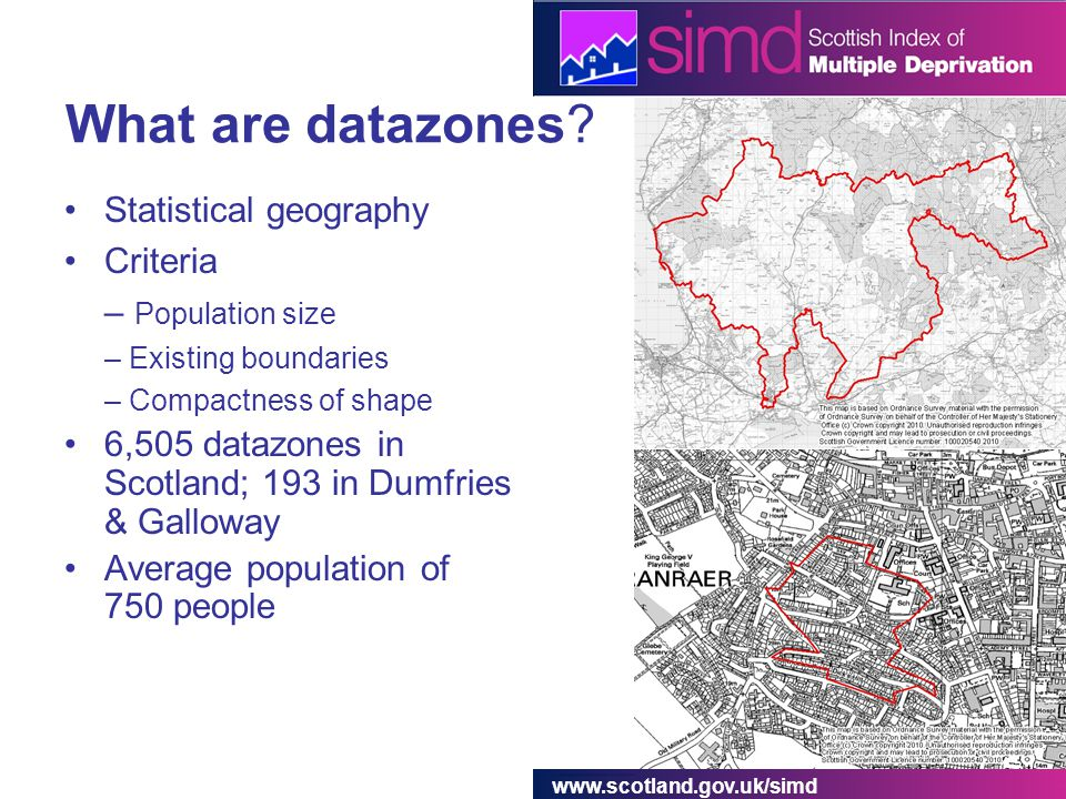 www.scotland.gov.uk/simd What are datazones.