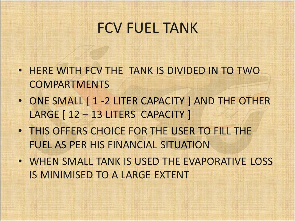 FOR ALL VEHICLES TO SAVE THE GLOBE FROM WARMING, IF THIS DUEL TANK CONCEPT IS INCORPORATED IN TO ALL TWO WHEELERS AND THREE WHEELERS WE CAN SAVE A LOT OF FUEL AND MONEY FOR 4 WHEELERS THERE IS A CHARCOAL CANISTER TO TAKE CARE OF THE EVAPORATIVE LOSS
