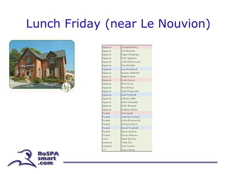 Lunch Friday (near Le Nouvion)