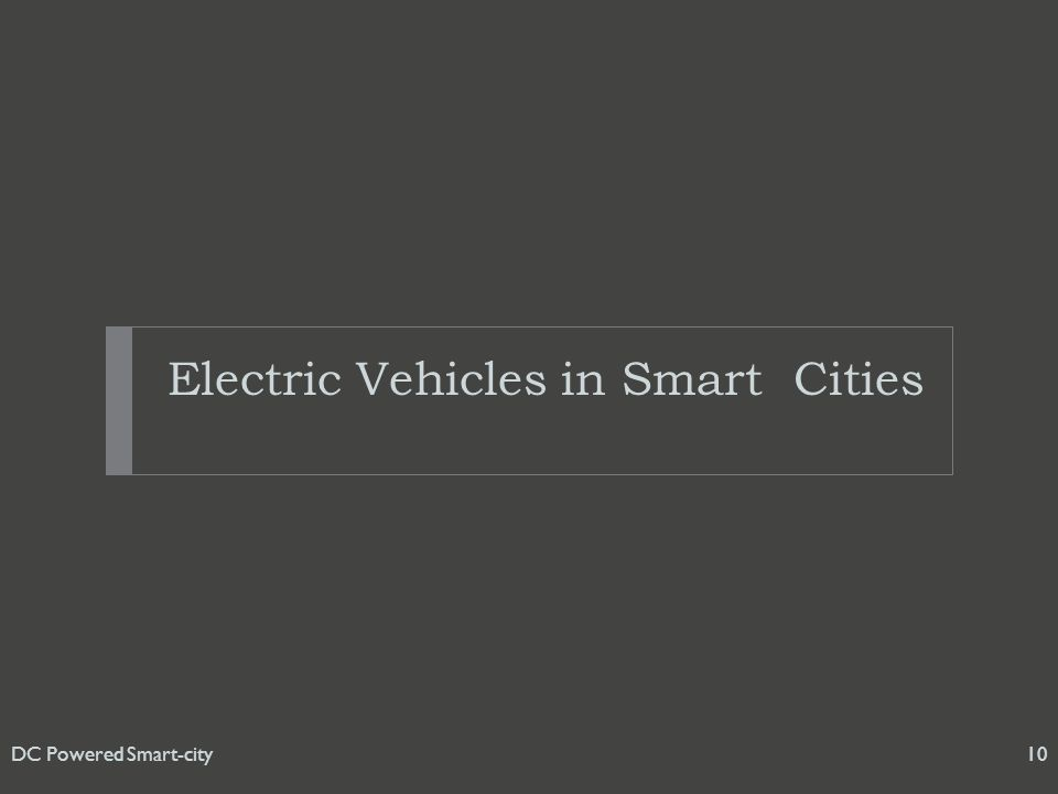 Electric Vehicles in Smart Cities DC Powered Smart-city10