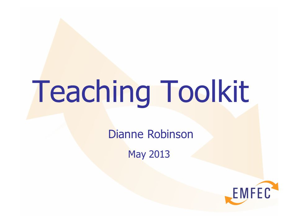 Teaching Toolkit Dianne Robinson May 2013