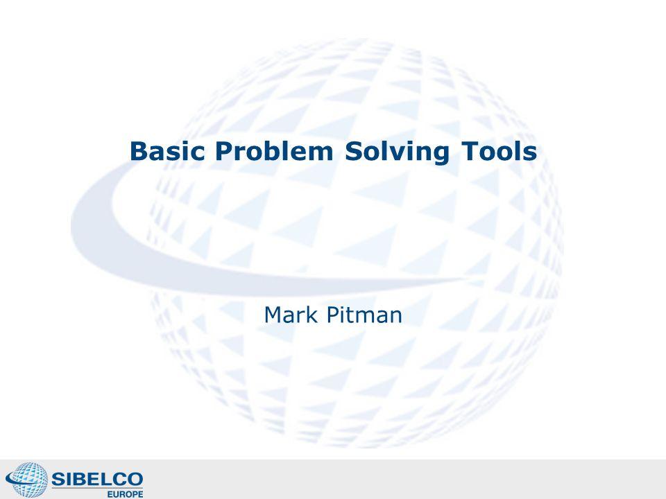 Basic Problem Solving Tools Mark Pitman