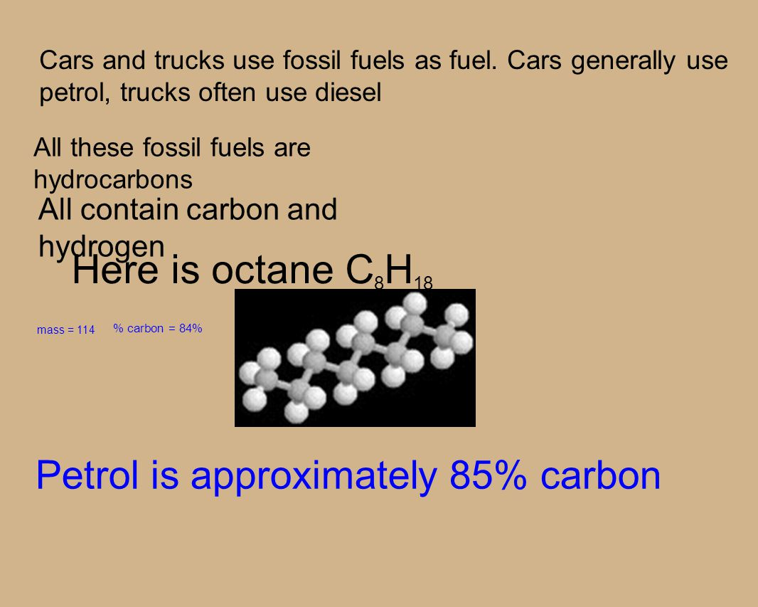 Cars and trucks use fossil fuels as fuel.