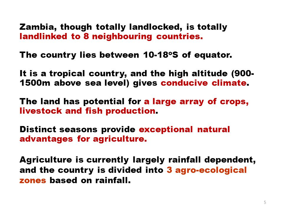 Agroecological zones of Zambia Zone I: Zone 1 is a relatively dry area with less than 800 mm annual rainfall.