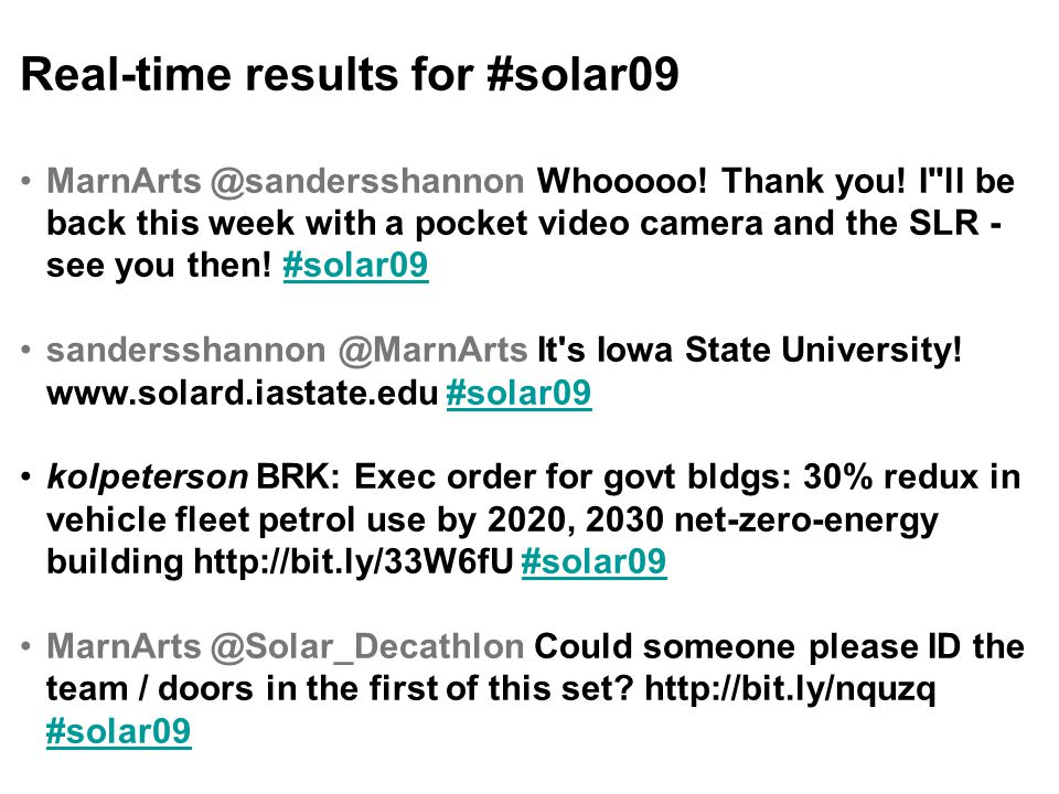 Real-time results for #solar09 MarnArts @sandersshannon Whooooo.