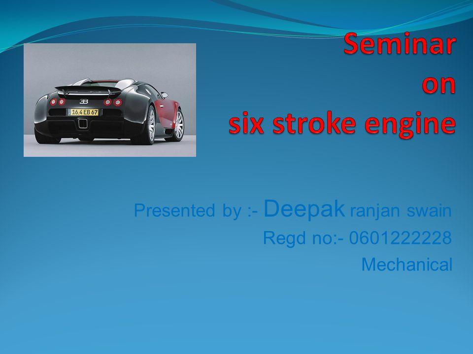 Presented by :- Deepak ranjan swain Regd no:- 0601222228 Mechanical