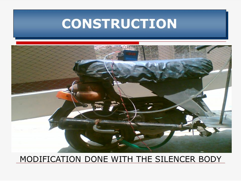 CONSTRUCTION MODIFICATION DONE WITH THE SILENCER BODY