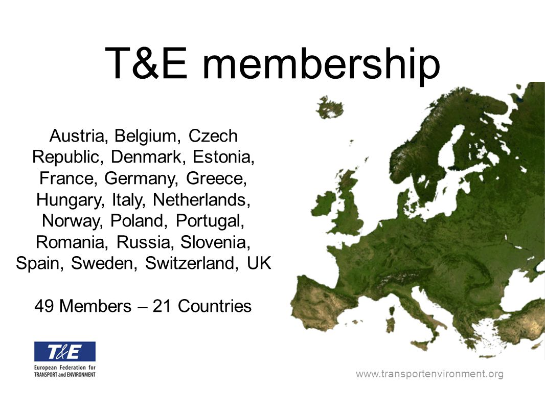 www.transportenvironment.org Austria, Belgium, Czech Republic, Denmark, Estonia, France, Germany, Greece, Hungary, Italy, Netherlands, Norway, Poland,