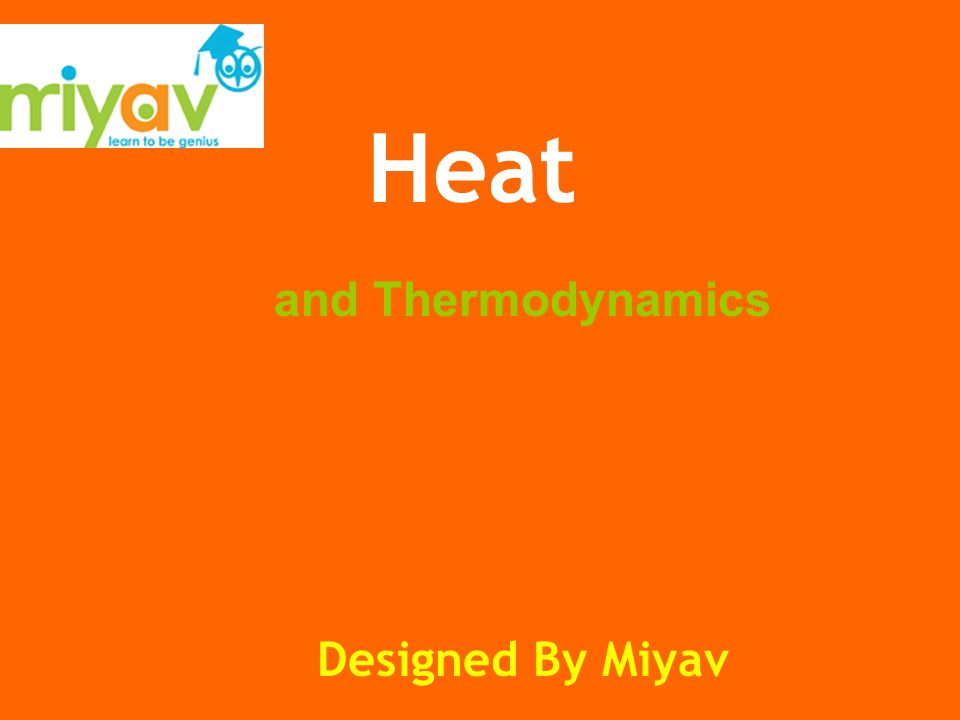 and Thermodynamics Heat Designed By Miyav