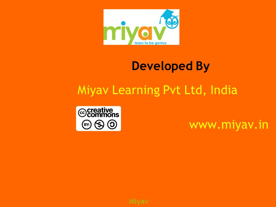 Miyav Miyav Learning Pvt Ltd, India Developed By www.miyav.in