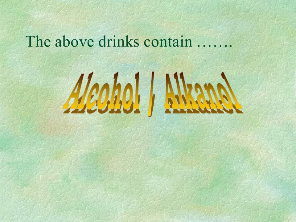 The above drinks contain …….