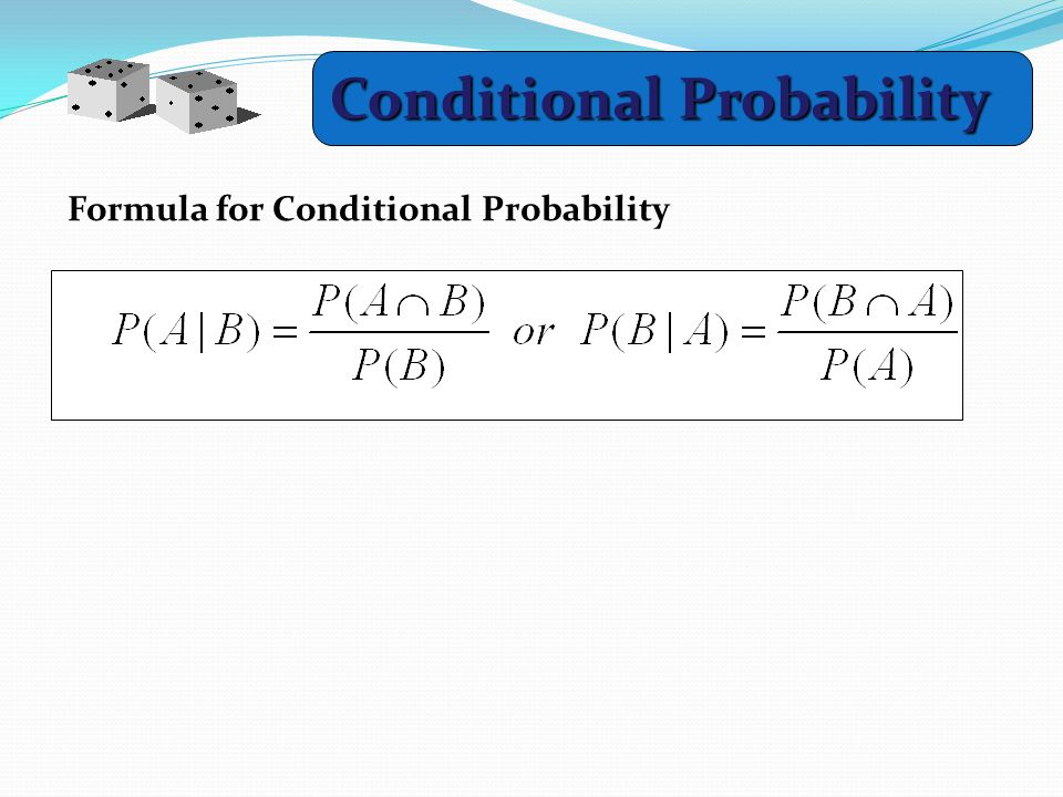 Conditional Probability Formula for Conditional Probability