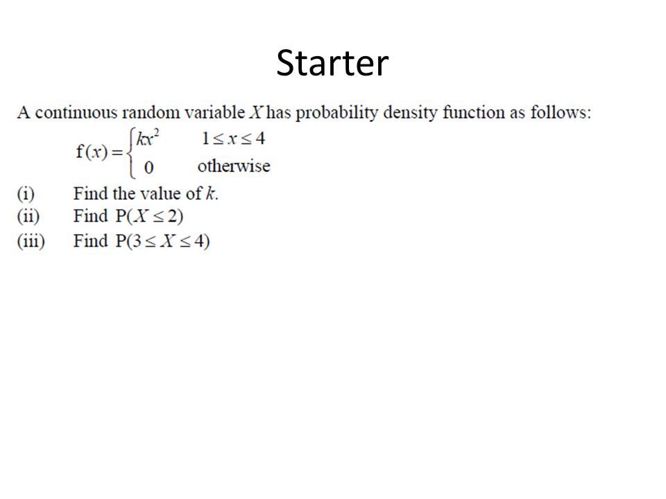 Continuous Random Variables Learning Objectives: Able to calculate the probability of a CRV Able to calculate the expectation and variance of a CRV Able to calculate the median of a CRV