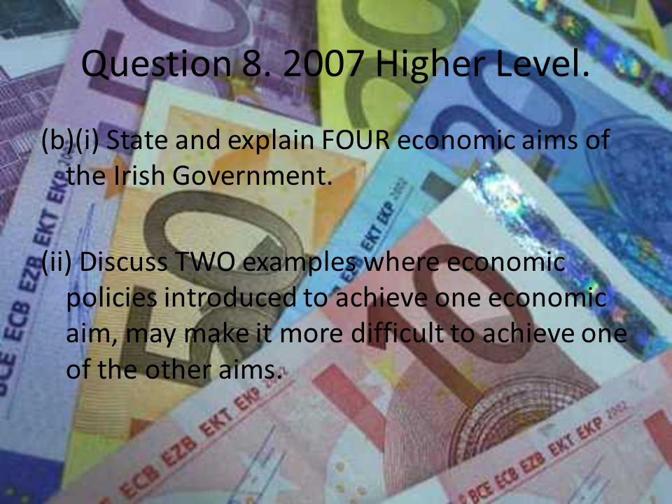 Question 8. 2007 Higher Level.