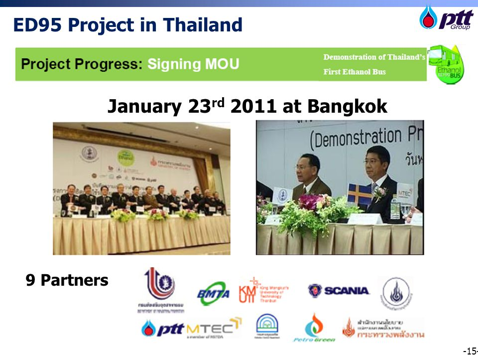 -15- ED95 Project in Thailand 9 Partners January 23 rd 2011 at Bangkok
