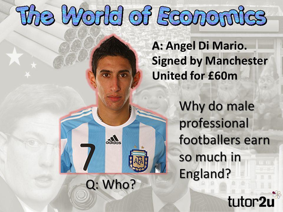 Q: Who. A: A: Angel Di Mario.