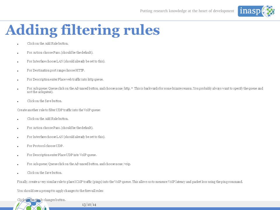 Adding filtering rules Click on the Add Rule button.