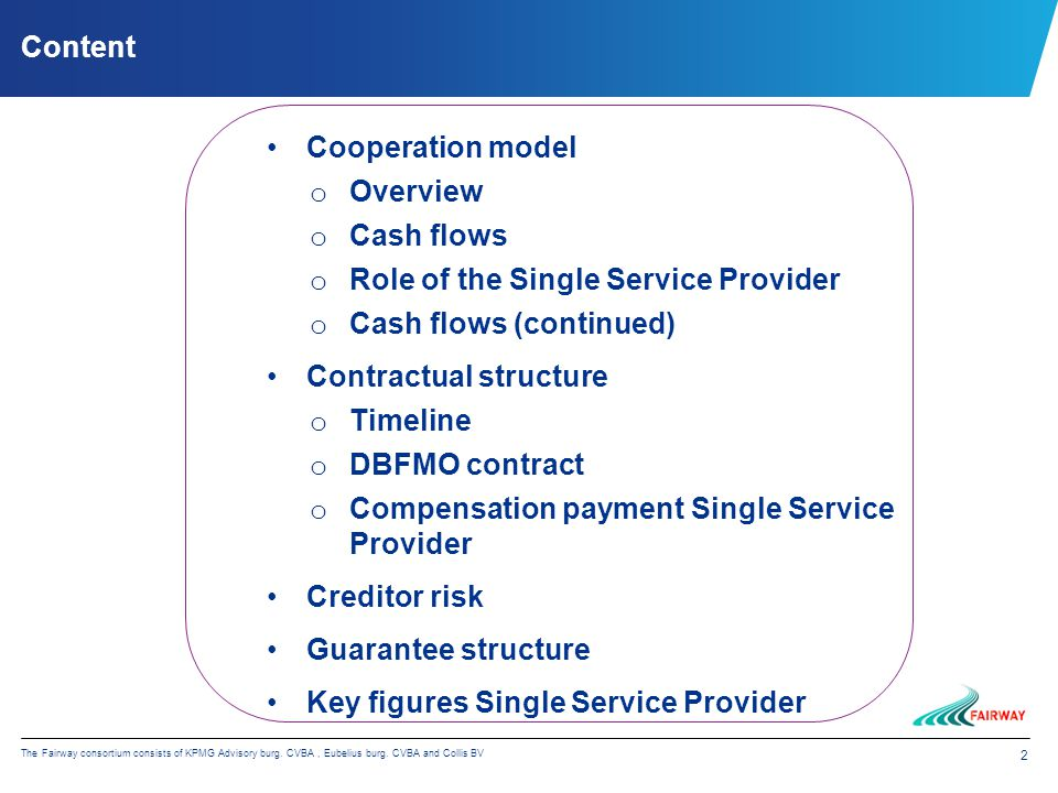 2 The Fairway consortium consists of KPMG Advisory burg.