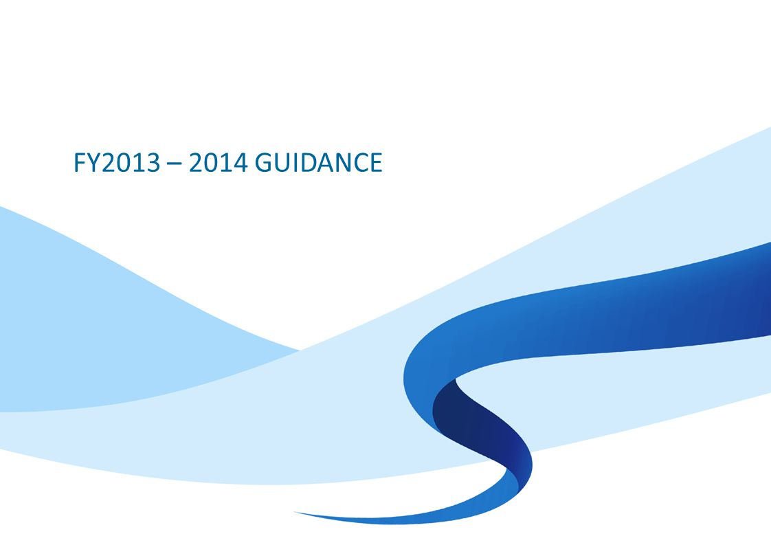 FY2013 – 2014 GUIDANCE
