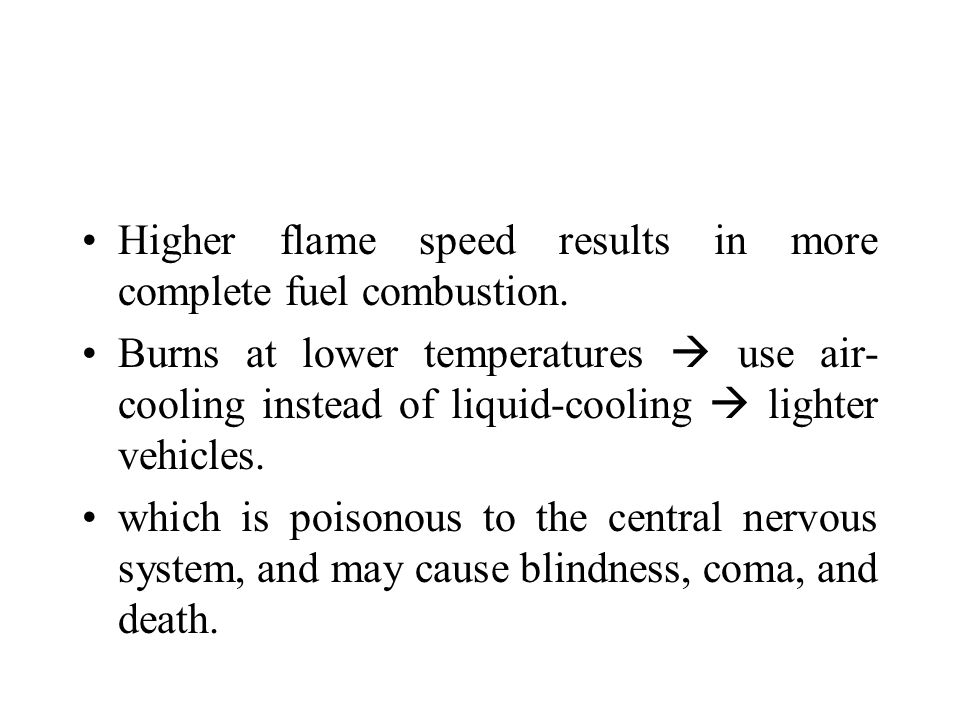Methanol burns cleanly in a car engine.