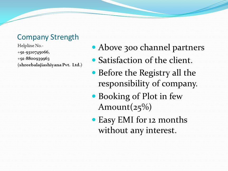 Company Strength Helpline No.- +91-9310745066, +91-8800939963 (shreebalajiashiyana Pvt.